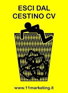 LAVORO MARKETING ROMA, ESCI DAL CESTINO CV