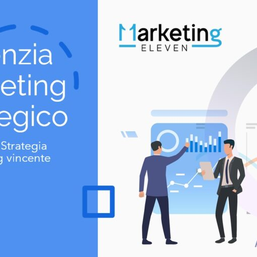 cosa fa un agenzia di marketing, ELEVEN MARKETING, Agenzia Marketing Strategico
