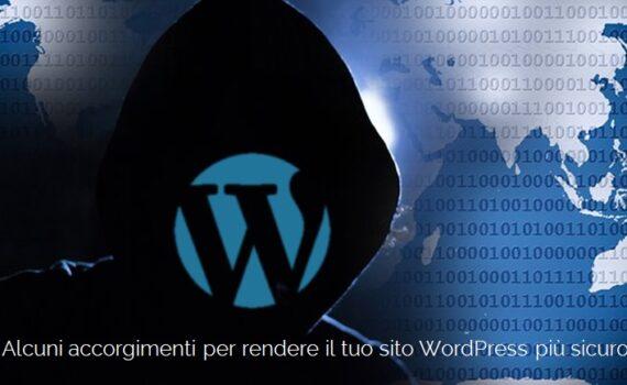 Migliorare la sicurezza di un sito WordPress, come rendere WordPress sicuro