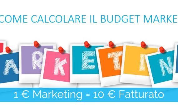come calcolare il budget marketing