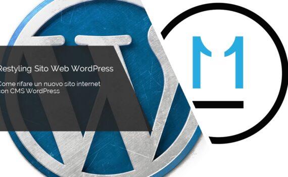 Restyling Sito Web WordPress, come rifare un nuovo sito internet