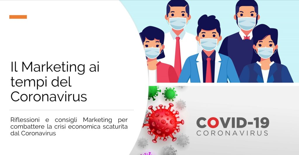 Il Marketing ai tempi del Coronavirus