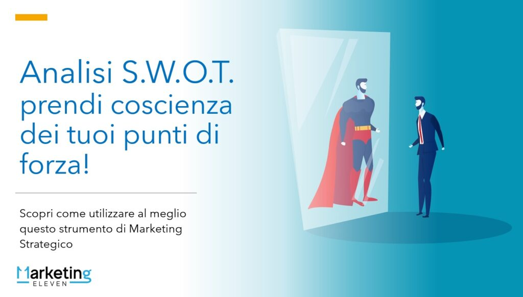 Analisi S.W.O.T. benefici