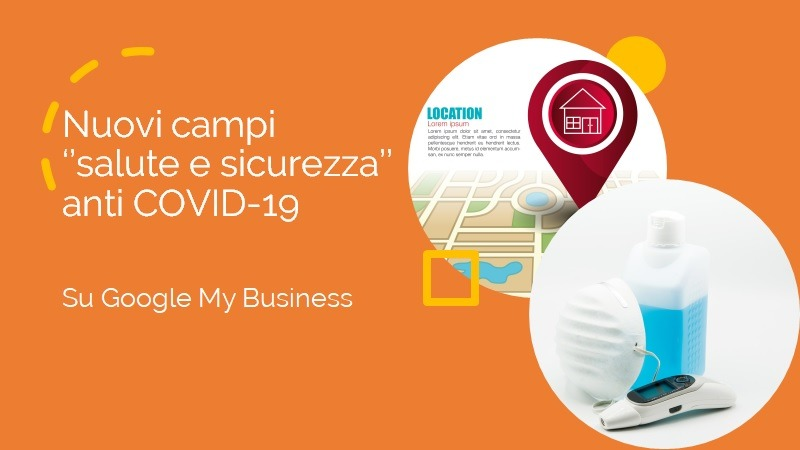 Google My Business campi salute e sicurezza COVID-19