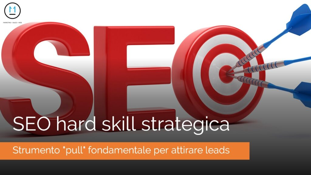 SEO hard skill strategica, competenza fondamentale nei momenti di crisi