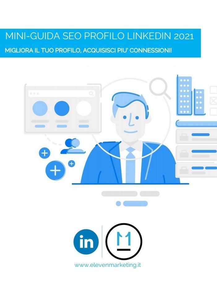 Guida Linkedin PDF 2021, esempio profilo Linkedin vincente