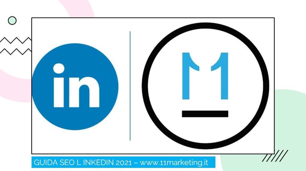 Guida SEO Linkedin 2021, ELEVEN MARKETING