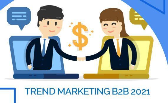 Trend Marketing B2B 2021: come rimanere competitivi nel nuovo anno