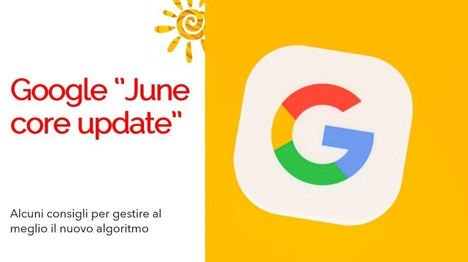 Nuovo algortitmo Google Giugno 2021