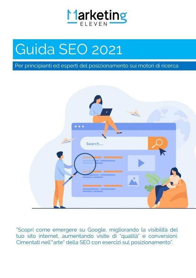 Guida SEO PDF 2021: aggiornata con esercizi di posizionamento